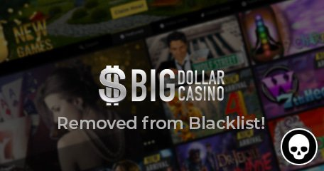 Big Dollar Casino Player Serv Marketing Removed From Blacklist And Placed On Probation