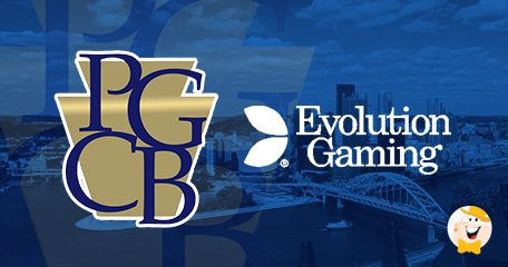 PGCB Approves Evolution Gaming [High-Class Live Games]
